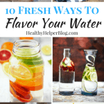 10 Fresh Ways to Flavor Your Water