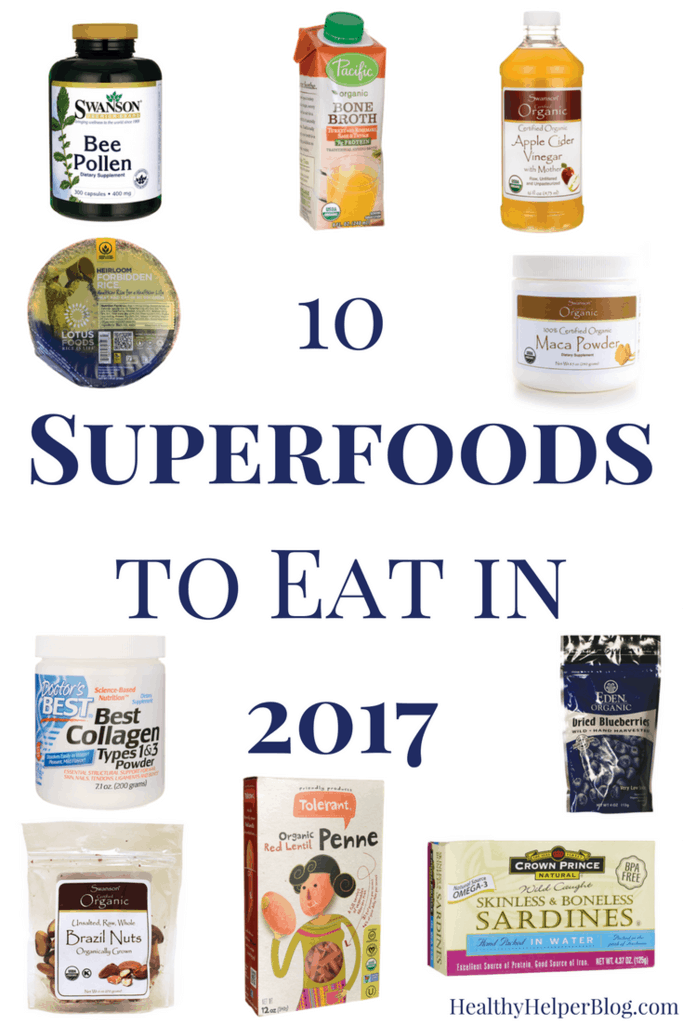 10 superfoods to eat in 2017 • healthy helper