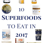 10 Superfoods to Eat in 2017