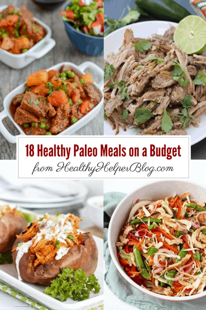 18 paleo meals on a budget  u2022 healthy helper