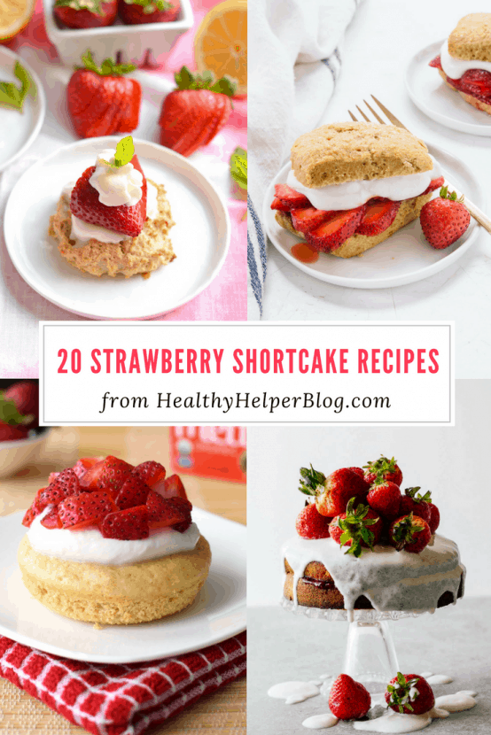 20 Strawberry Shortcake Recipes | Healthy Helper @Healthy_Helper The ultimate roundup of Strawberry Shortcake recipes forNational Strawberry Shortcake Day! Healthy, delicious recipes that use the best fruit of summer.