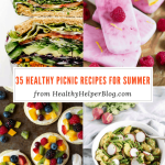 35 Healthy Picnic Recipes for Summer
