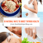 10 Natural Ways to BOOST Thyroid Health