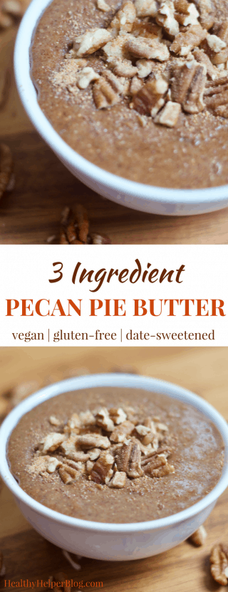 3 Ingredient Pecan Pie Butter | Healthy Helper @Healthy_Helper All the flavor of your FAVORITE holiday pie in nut butter form! This 3 ingredient Pecan Pie Butter is creamy, smooth, and so rich without any added oils. It's fruit-sweetened, vegan, and gluten-free. The perfect craving crusher when all you want it a slice of homemade pie!