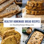 22 Healthy Homemade Bread Recipes