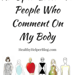 An Open Letter To People Who Comment On My Body