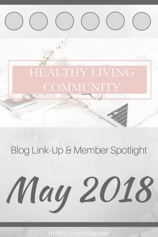 Healthy Living Community Link-Up #1 | Healthy Helper A roundup of the best content from the members of the Facebook group, Healthy Living Community! Get to know the members of this group and consider joining yourself to BOOST your own blog.