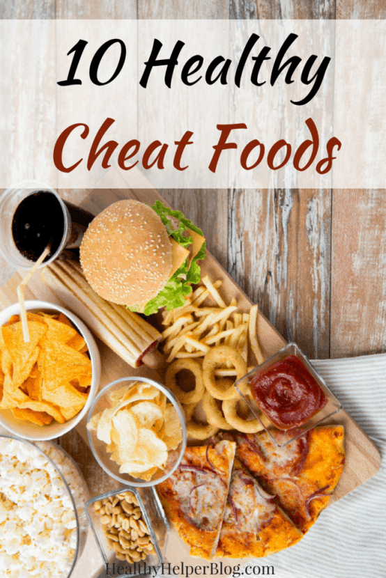 """10 HEALTHY Cheat Foods 