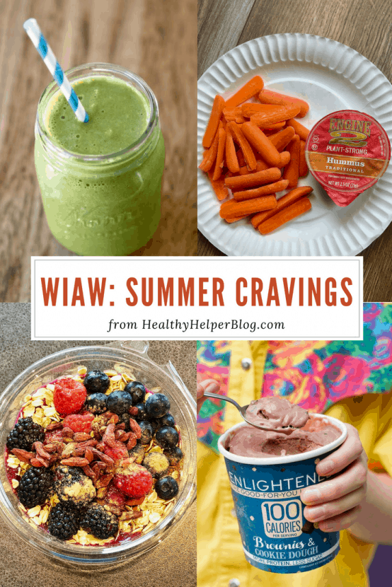 WIAW: Summer Cravings | Healthy Helper A What I Ate Wednesday feature sharing some fun summer eats and what I have been craving with the change of seasons!