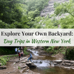 Explore Your Own Backyard: Day Trips in Western New York