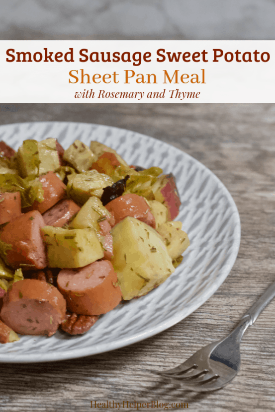 Smoked Sausage Sausage Sweet Potato Sheet Pan Meal with Rosemary and Thyme   Healthy Helper A healthy meat and potatoes meal filled with lean protein, complex carbohydrates, fresh produce, and TONS of flavor from all the tasty ingredients. This one pan meal is super easy to make and perfect for meal prep. From strict carnivores to healthy eating lovers, this sheet pan meal will be a new favorite amongst the whole family!