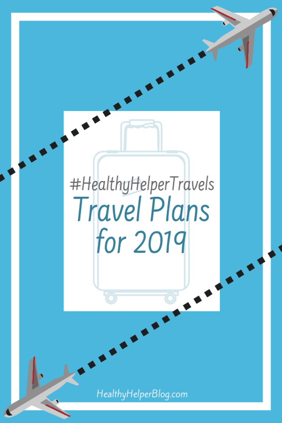 Healthy Helper Travels: Travels Plans for 2019: Details on the 3 HUGE trips I am taking in the last half of 2019! How I'm preparing, how I've budgeted, and why I'm choosing to travel solo. Follow me on my adventures around the world!
