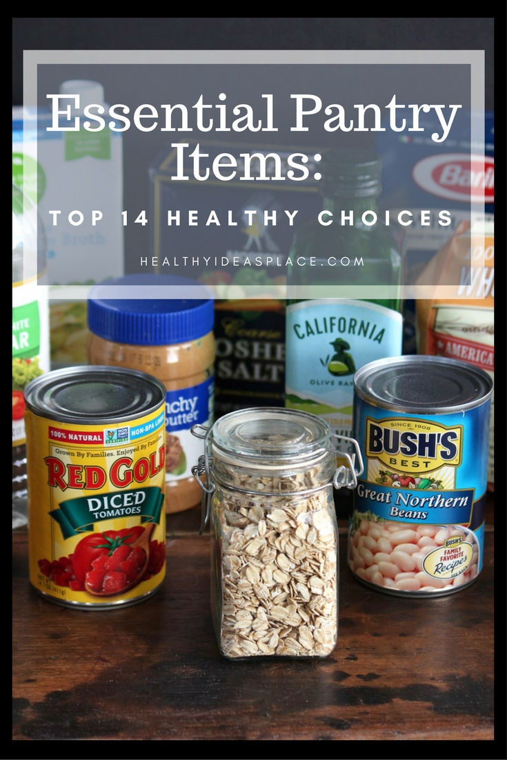 stand alone kitchen pantry iskand essential items: top 14 healthy choices - ...