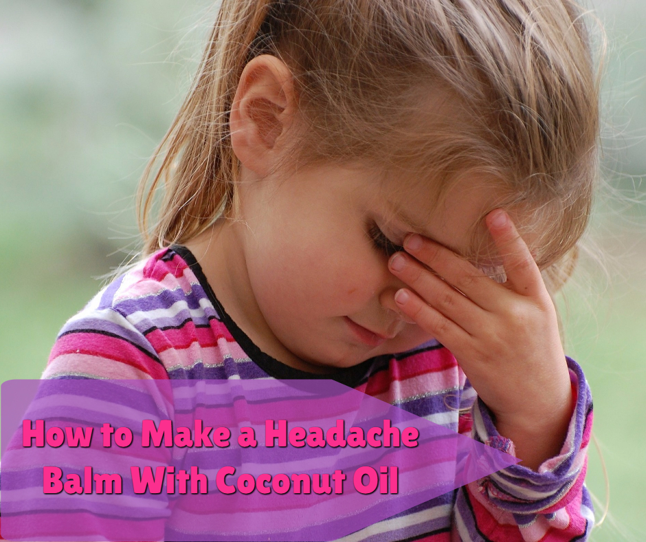 How to Make a Headache Balm with Coconut  Oil