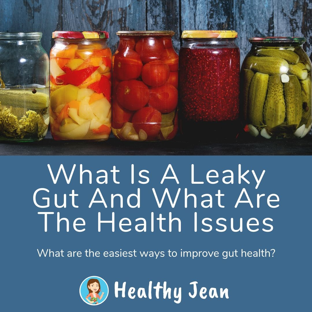 What is a leaky gut and what are the health issues