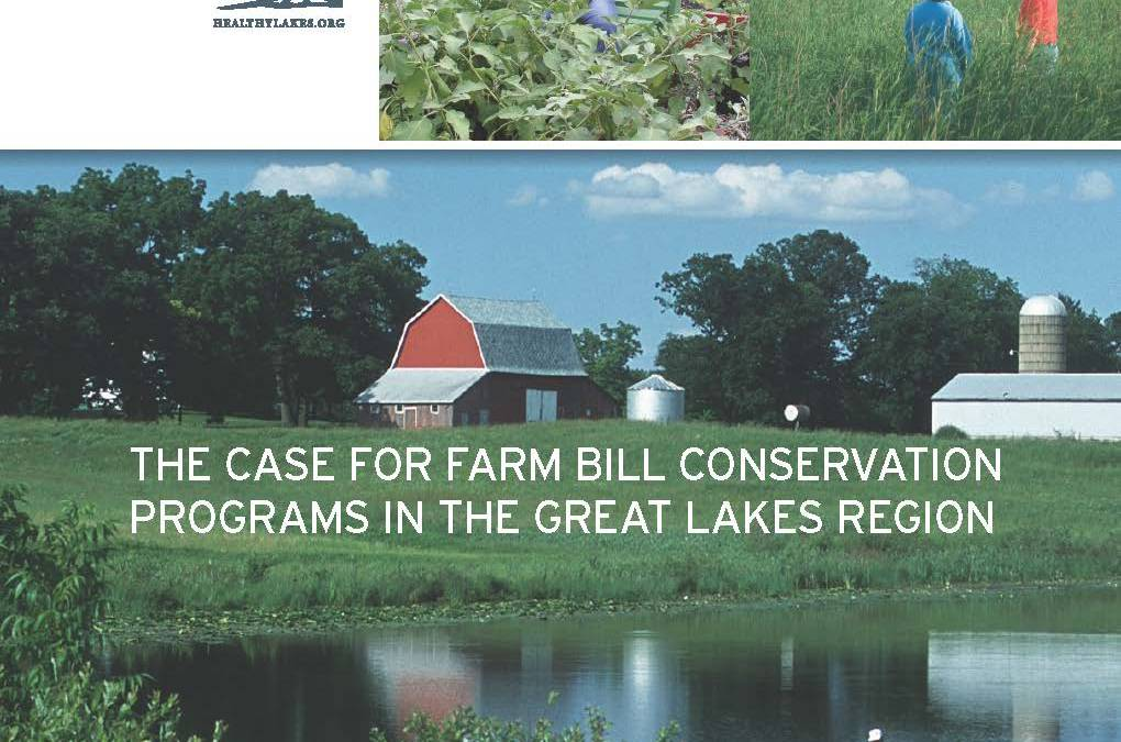 The Case for Federal Farm Bill Conservation Programs in the Great Lakes Region