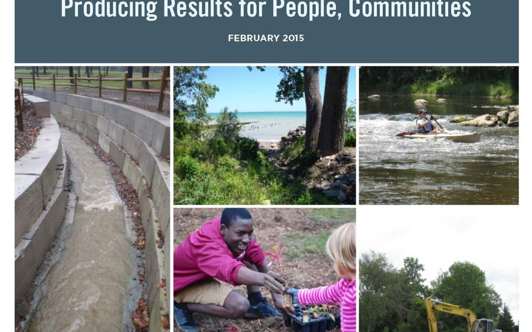 Great Lakes Restoration Projects: Producing Results for People, Communities
