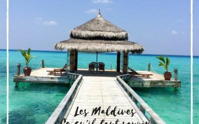 Maldives : ce qu'il faut savoir avant de partir