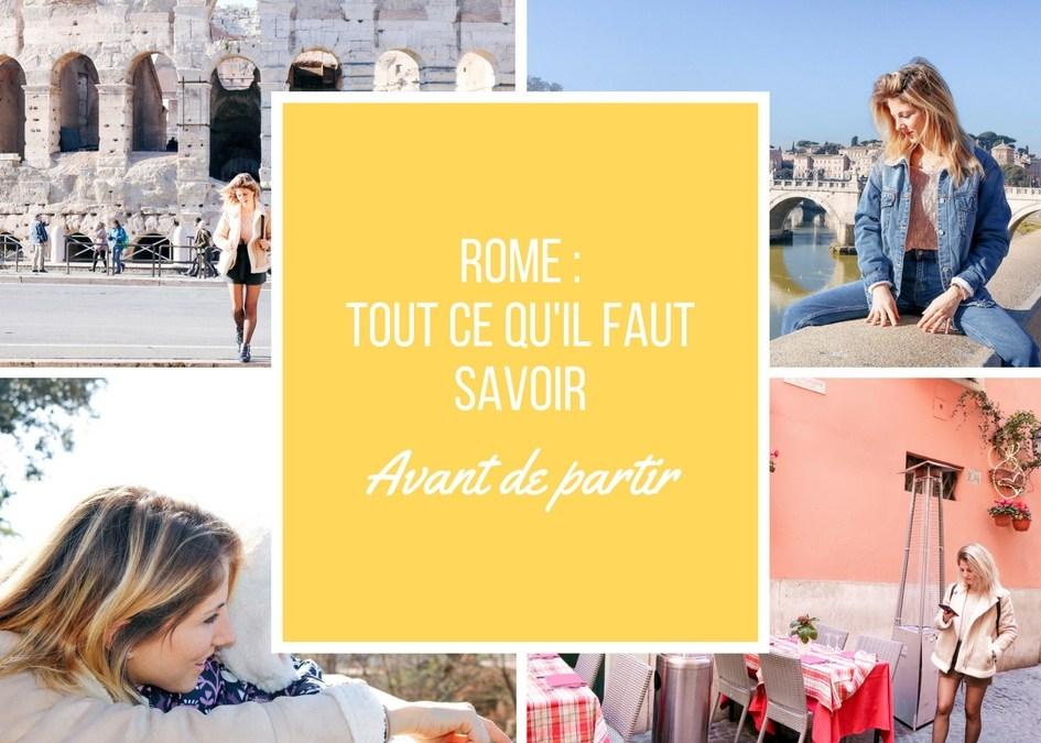 Rome _Tout ce qu'il faut savoir