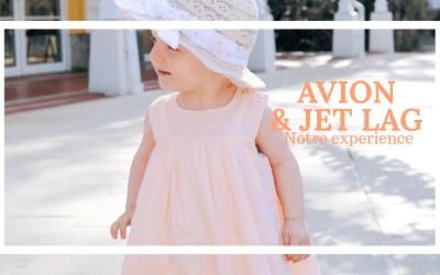 Avion et décalage horaire avec Bébé 15 mois