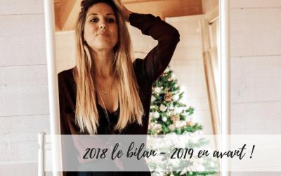 2018 le bilan – 2019 en avant !