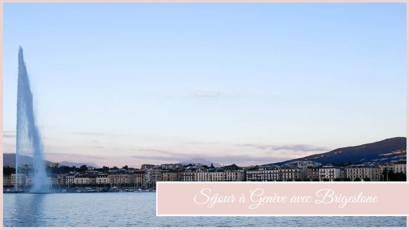 Séjour à Genève avec Brigestone