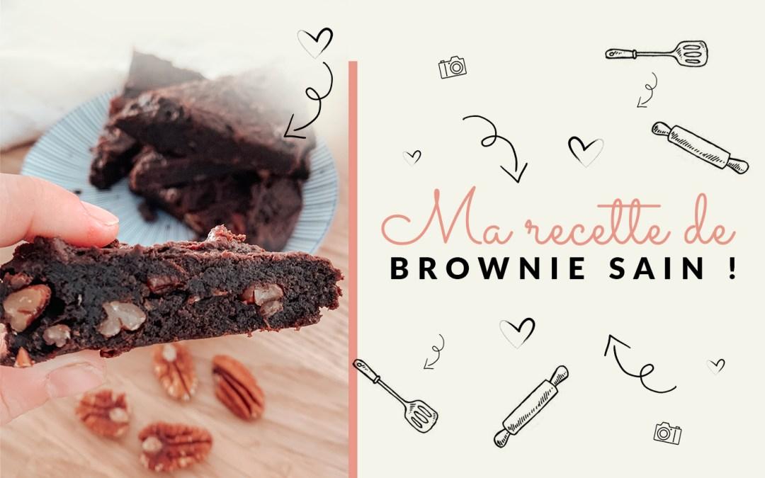 Ma recette de brownie healthy !