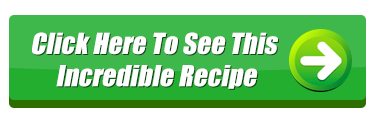 click-here-to-see-this-incredible-recipe2