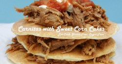 Carnitas with Sweet Corn Cakes