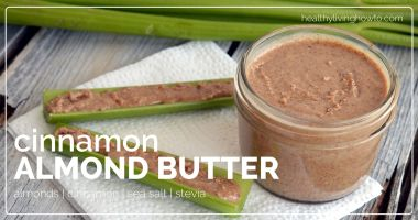 Cinnamon Almond Butter {+6 Healthy Reasons to Eat Celery}