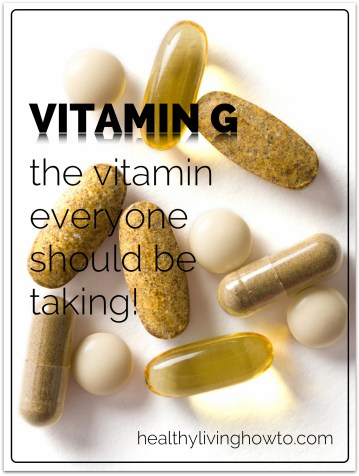 Vitamin G. The vitamin everyone should be taking! | healthylivinghowto.com