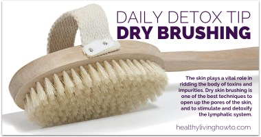Daily Detox Tip: Dry Skin Brushing