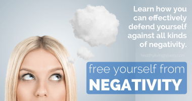How To Free Yourself From Negativity