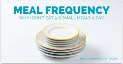 Meal Frequency | healthylivinghowto.com
