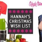 Hannah's Christmas Wish List