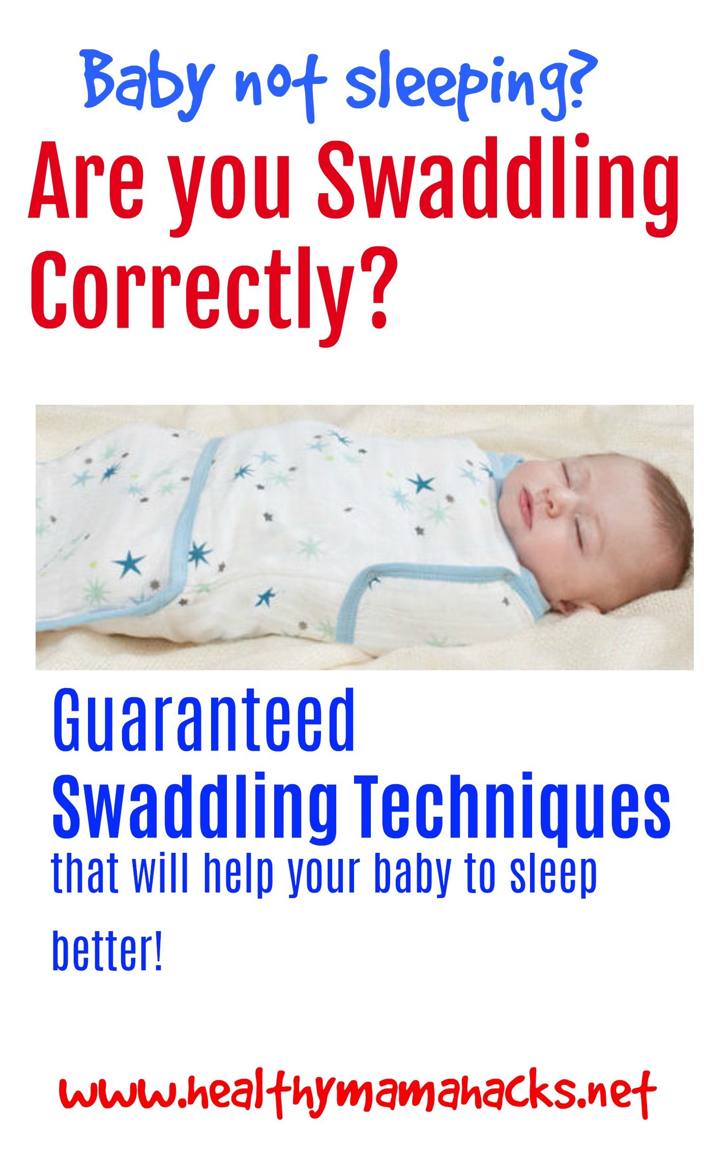 Easy swaddle tips to help your baby sleep better fast!
