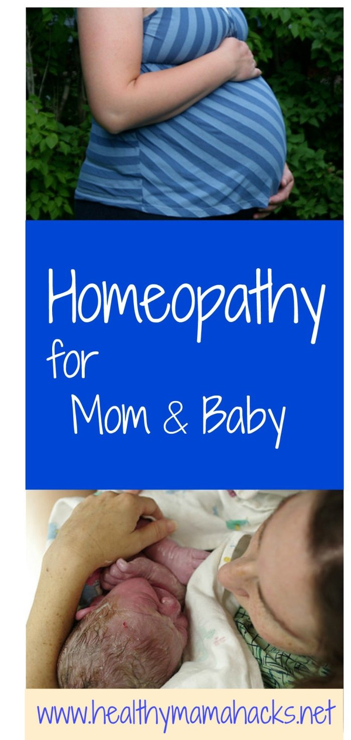 Homeopathy for mom and baby