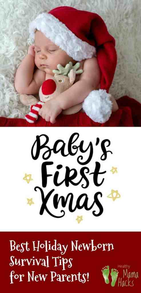 Surviving the holidays with a newborn can be challenging! 14 Ideas, tips and hacks for baby's first holidays. These great newborn tips will help new parents to THRIVE not just survive the holiday season with a newborn. If you are expecting a Christmas baby, YOU NEED THESE TIPS!  Postpartum recovery during the Christmas season or holiday season, can be especially rough. But, with proper perspective and planning, you can relax and enjoy your holidays baby! #Babysfirstchristmas, #Christmasbaby, #babysfirstholiday, #Holidaysbaby, #baby, #newborn
