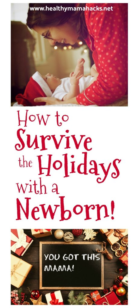 14 sanity-saving tips for surviving the holidays with a newborn!