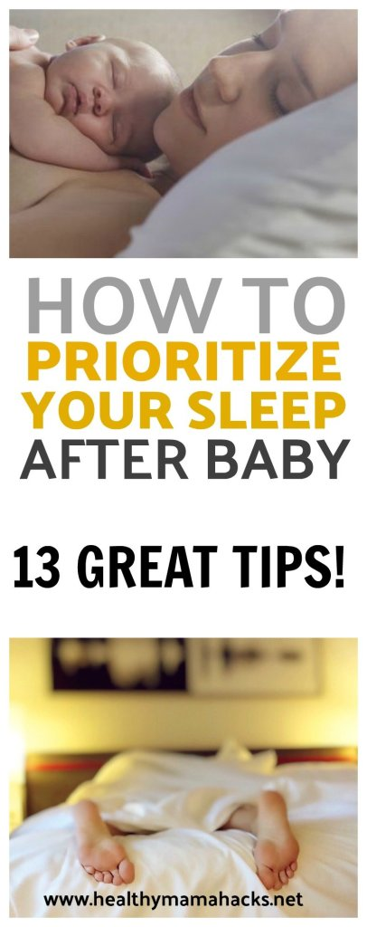 Prioritize sleep after baby