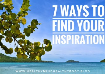 7 ways to find your Inspiration