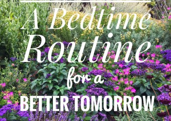Bedtime Routine for a Better Tomorrow