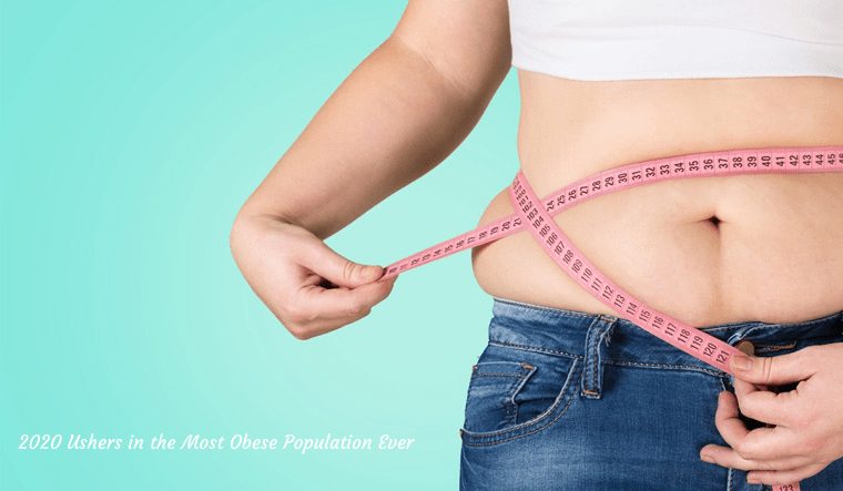 2020 Ushers in the Most Obese Population Ever