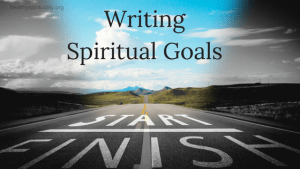 Writing Spiritual Goals