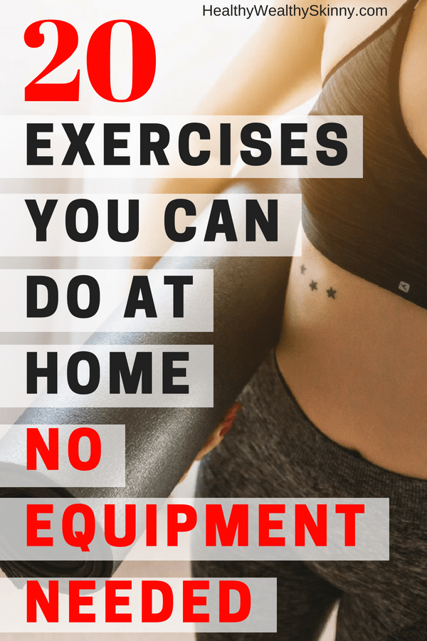 Exercises You Can Do At Home No Equipment Needed