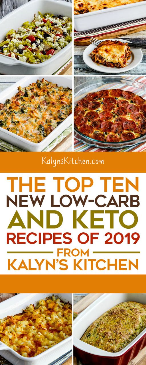 The Top Ten New Low-Carb and Keto Recipes of 2019 from Kalyn's Kitchen