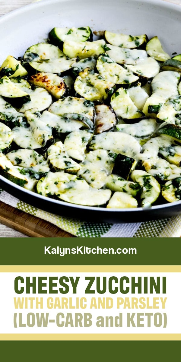 Pinterest image of Cheesy Zucchini with Garlic and Parsley