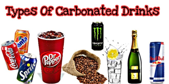 Types of Carbonated Drinks