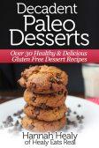 Decadent Paleo Desserts Cover