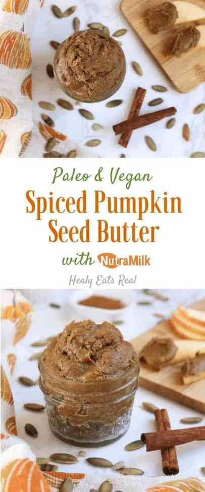 Spiced Pumpkin Seed Butter Recipe (Paleo & Vegan)